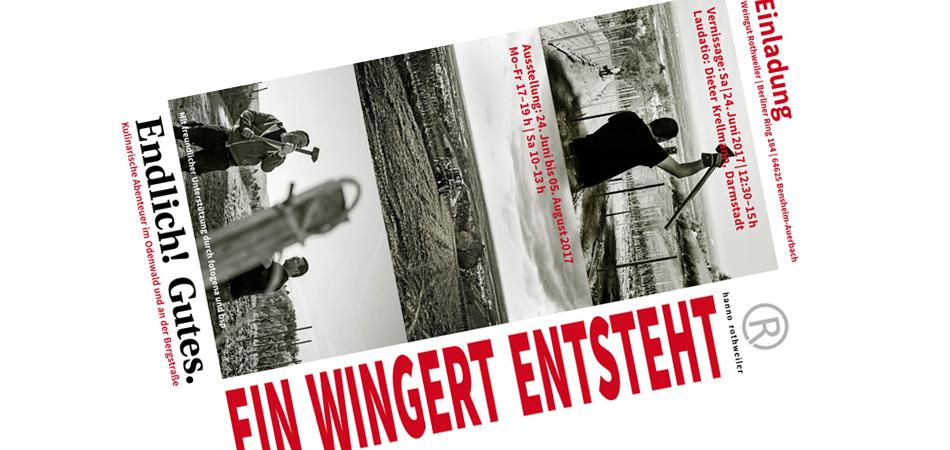 Einladung zur Vernissage der Ausstellung: Ein Wingert entsteht