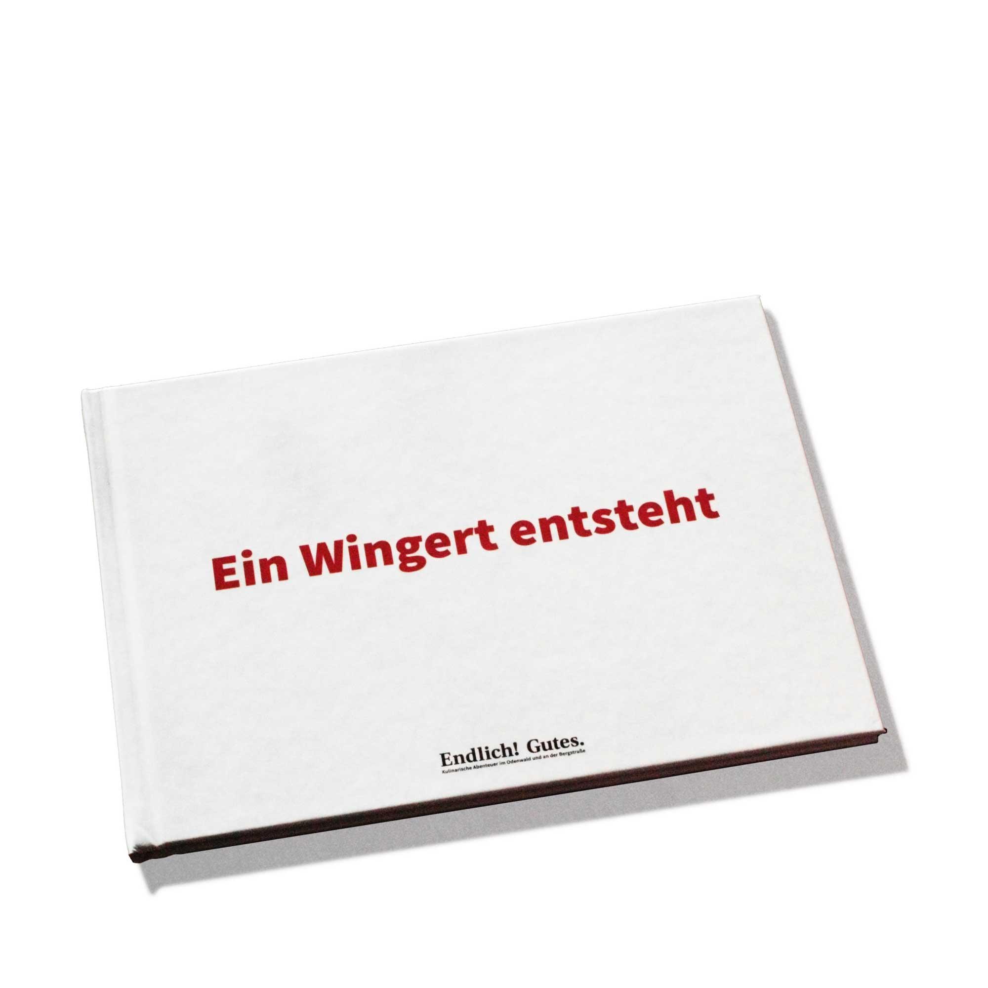 """Das Buch """"Ein Wingert entsteht"""""""